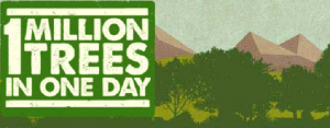 http://www.facebook.com/pages/One-Million-Trees-in-One-Day/221340781288921